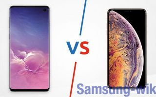 Сравнение Samsung S10 и iPhone XS