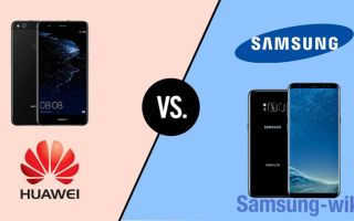Что лучше – Самсунг или Хуавей?
